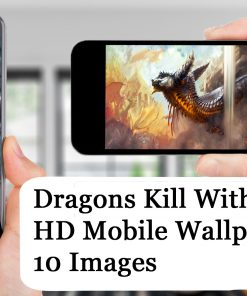 Dragons Kill With Fire Mobile Background Pack